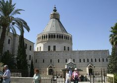 Basilica of the Annunciation, Nazareth Basilica Of The Annunciation, San Francisco Ferry, Notre Dame, Tours, In This Moment, City, Building, Travel, God