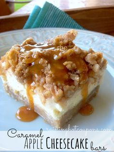 Caramel Apple Cheesecake Bars- these are amazing. A friend made them and I could have eaten the whole pan
