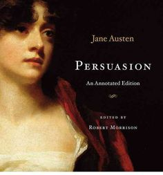 This richly illustrated annotated edition brings unmatched vitality to Austen's most passionate and introspective love story. Commentary alongside the text explains difficult allusions, while the Introduction explicates the novel's central conflicts as well as its relationship to Austen's other works and to those of her contemporaries.