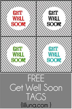 Free Get Well Soon Tags on { lilluna.com } The perfect tag for those get well gifts!