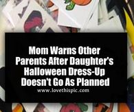 Mom Warns Other Parents After Daughter's Halloween Dress-Up Doesn't Go As Planned