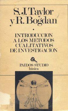Introducción a los métodos cualitativos de investigación : la búsqueda de significados / S.J. Taylor y R. Bogdan