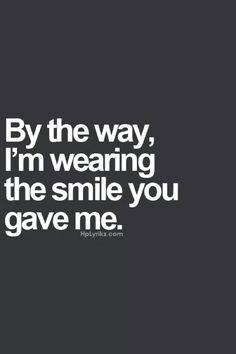 Por cierto, llevo puesta la sonrisa que me diste!!