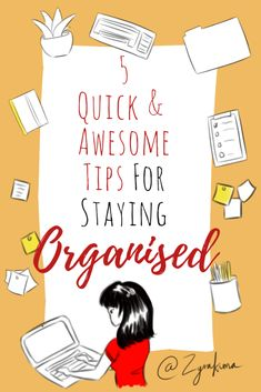 5 QUICK & AWESOME Tips For Staying ORGANISED #quicktips #organised
