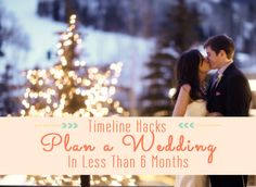 Wedding Timeline Hacks | How to Plan a Wedding in less than 6 Months with these Simple Steps