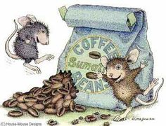 House Mouses and coffee beans.