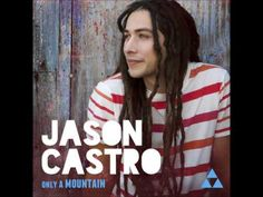 Jason Castro - I Believe. His voice is great, and I surprisingly like his hair.