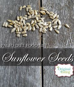 Learn secrets other sites won't tell you about Sunflower Seeds & other foods on the Paleo diet food list including Paleo recipes only at Original Eating! Paleo Diet Food List, Sunflower Seeds, Paleo Recipes, Spices, Foods, The Originals, Breakfast, Health, Food Food