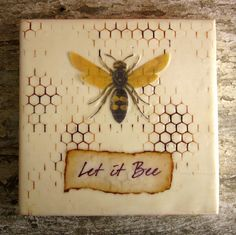 Let It Bee  Honeycomb Cottage Decor Beehive by KissedByABee  I love that song by the Beatles.It makes the worst day feel bright and hopeful..<3