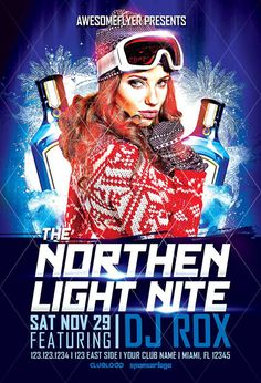 The Northern Light Nite Flyer Template - http://www.ffflyer.com/the-northern-light-nite-flyer-template/ The Northern Light Nite Flyer Template - Nice way to promote your apres ski, electro or winter party or event in your place.   #Club, #Cool, #Dj, #Edm, #Electro, #Free, #House, #Lounge, #Nightclub, #Party, #Snow, #Trance, #Winter