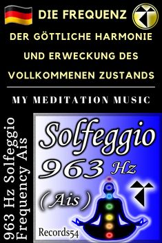 963 Hz Solfeggio Frequency Ais (The Frequency of Divine Harmony and Awakening of the Perfect State)