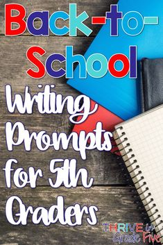 Back-to-School writing prompts for 5th graders