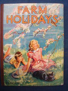 ''Farm Holidays'' by Elizabeth Gould, c.1960, Blackie & Son. Illustrated by Eileen A. Soper   eBay