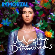 Marina and the Diamonds.  Immortal single cover.  Froot era