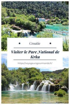 Visiter le Parc National de Krka : 2eme parc le plus connu après Plitvice, tout ce qu'il faut savoir pour visiter Krka entre Split et Sibenik. Trekking, Ex Yougoslavie, Nord Est, Destinations, Voyage Europe, Parc National, Blog Voyage, Parcs, Travel Advice