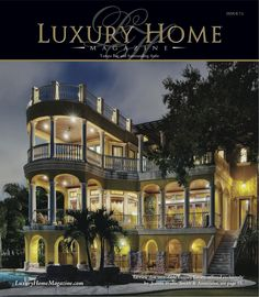 LHM Tampa Bay Issue 7.1   Cover Photography By: JRS Photos   #LuxuryHomes #Photography