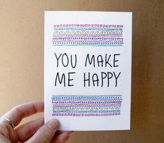 valentine card you make me happy geometric typography valentine quote card letterhappy etsy stationery. $3.00, via Etsy.