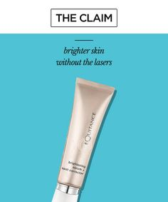 The Claim: Brighter Skin  -- Without Lasers
