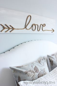 Hymns and Verses: DIY Jute Rope Love Sign PLUS ... an AMAZING tip on how to SECURE he finished art to the wall!