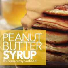 Easy and Delicious Peanut Butter Syrup!