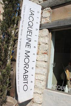 Jacqueline Morabito showroom La Colle sur Loup  Love the banner