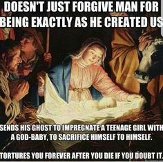 How the bible comes across to those who don't buy into the Jesus mythology.