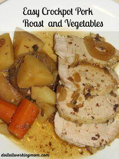 Easy Crock-Pot Pork Roast and Vegetables Recipe