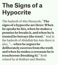 The Signs of a hypocrite   ahadith from both collections of sahih    Quotes About Hypocrites In Islam