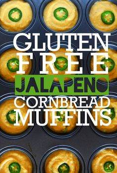 Gluten Free Jalapeno Cornbread Muffins - recipe for muffins, but I made it in cast iron pan with some Steen's cane syrup on top. Incredibly good.