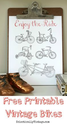"""Click to download this FREE """"Enjoy the Ride"""" printable - I love the collection of vintage bikes eclecticallyvintage.com"""
