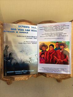Libro Homenaje a Octavio Paz en la cual participan alumnos de Chihuahua coordinado por mi y la Asociación Cajamarca, Perú