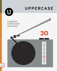 If you haven't heard of UPPERCASE magazine... it's AWESOME.  RAD.  THE BEST.  I carried it for a little while at the eve-N-odd... and eve-N-odd advertised in the magazine too.  I've met Janine, editor in chief, too... in Calgary... once upon a time!   Issue #20 cover illustration by Jason Munn.