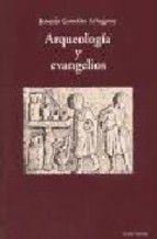 arqueologia y evangelios-joaquin gonzalez echegaray-9788471519412