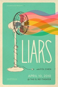 liars - ventilador. Love the color use here! The background is a nice sea-foam color but I love the colors coming out of the fan