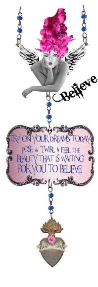 Believe . . .