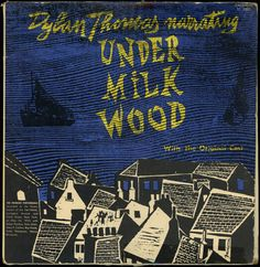 Under Milk Wood cover (woodcut) illustration by Antonio Frasconi