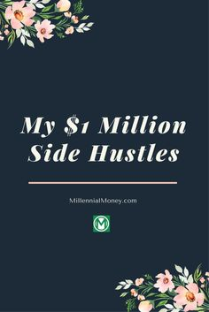 1 million dollar side hustles