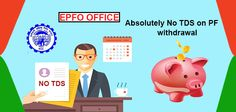 Absolutely No TDS on PF withdrawal. #tds #providentfund #epfo More info @ https://www.moneydial.com/absolutely-no-tds-pf-withdrawal/