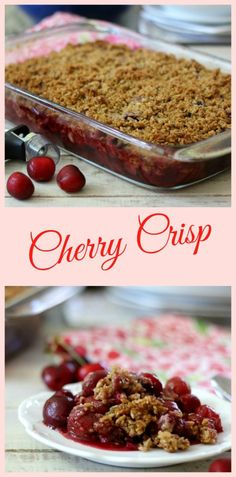 Cherry Crisp - Sweet juicy cherries that were baked with an oat and brown sugar crumb topping. Perfect for serving with ice cream.