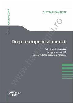 Drept european al muncii. Principalele directive. Jurisprudenta CJUE. Conformitatea dreptului national