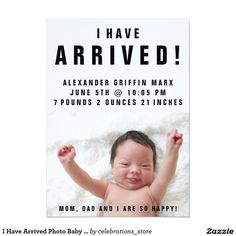 "I Have Arrived Photo Baby Birth Announcements - Adorable ""I have arrived"" black…"