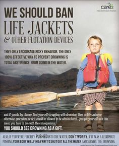 We should ban life jackets...just like the Republicans' views on women's reproductive rights and rape