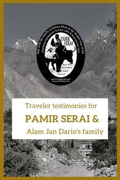Pamir Serai and Alam Jan Dario's family testimonies – Pamir Serai guest houses