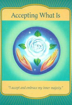 The Accepting What Is card is from Denise Linn's Gateway Oracle Cards. It was drawn to help answer a question about how to face issues after a relationship break up.