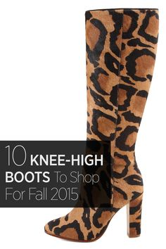 Nothing says fall like the perfect pair of knee high boots. From Valentino's florals to Tamara Mellon's wine-hued heels, shop our picks that make the look.