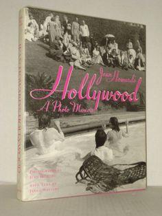 Jean Howard's Hollywood, A Photo Memoir; Movie Stars, Photographs, Film History