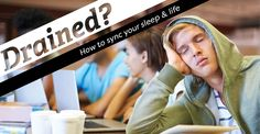 How to sync your sleep and life