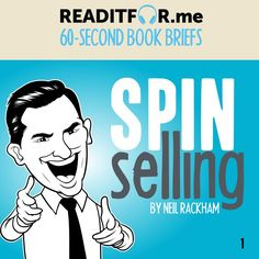 SPIN Selling in 60 Seconds. Want the version? Get a free Readitfor.me account. Personal Development Books, Thing 1 Thing 2, Spinning, Accounting, Leadership, Writing, Memes, Free, Hand Spinning