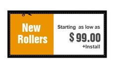 Latest offers on New Rollers Starting as low as $99.00 + Install in Houston, TX