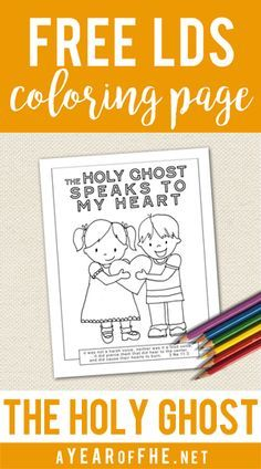 A Year of FHE // Free LDS Coloring Page on The Holy Ghost.